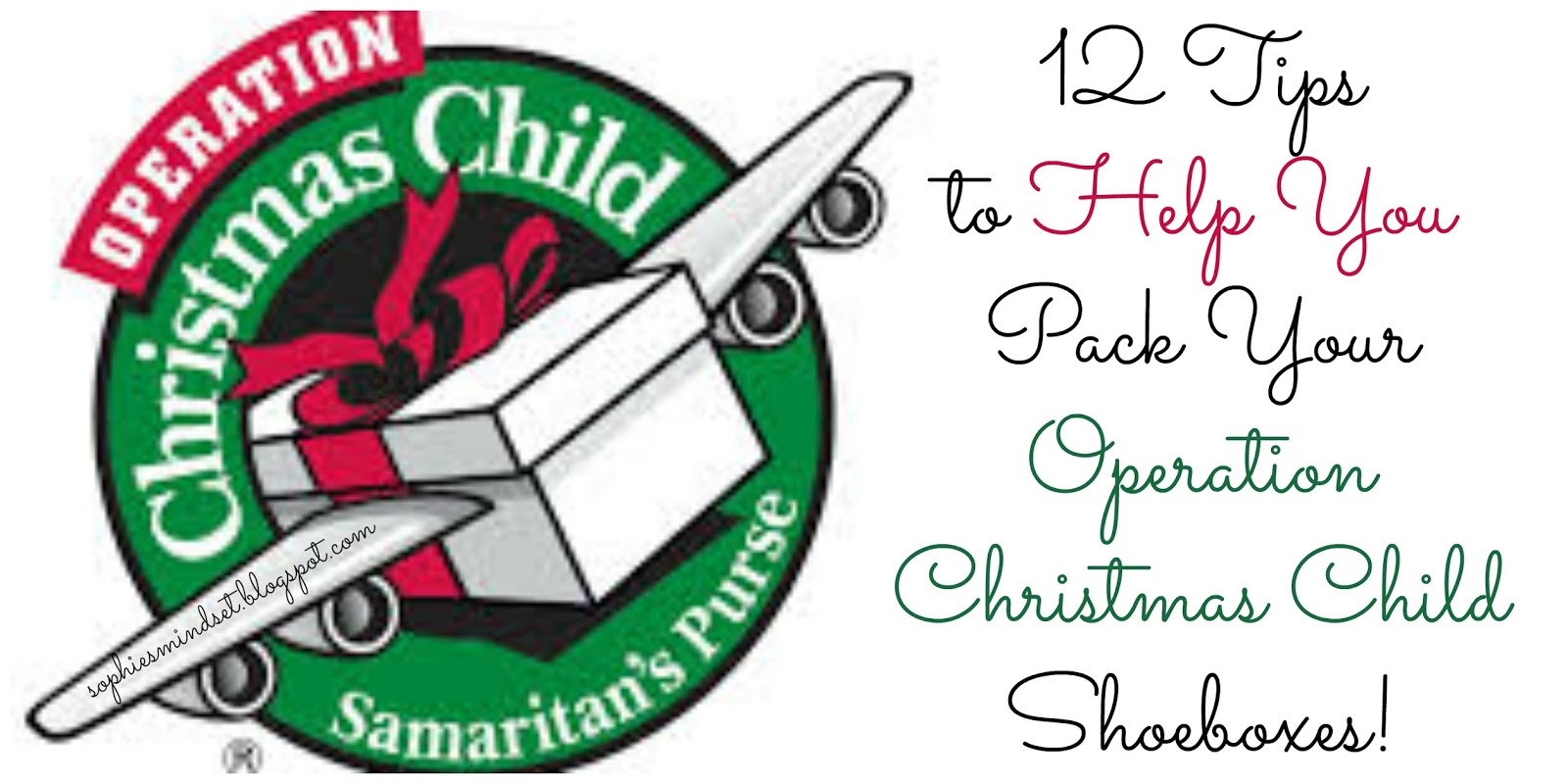 Sophie's Mindset: 12 Tips for Operation Christmas Child Shoeboxes.