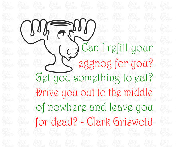 Moose Mug & Quote National Lampoon's Christmas Vacation Movie SVG or.