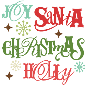 Christmas Sentiments SVG cutting files christmas words clipart free.