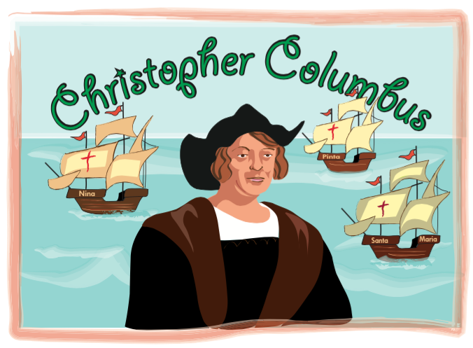 Christopher Columbus and his caravels.