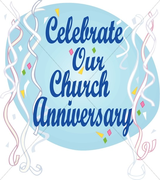 Celebrate Church Anniversary.