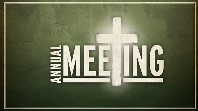 Annual Church Business Meeting.