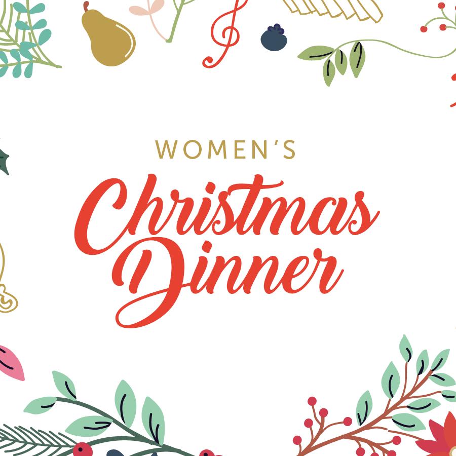 Women's Christmas Dinner.