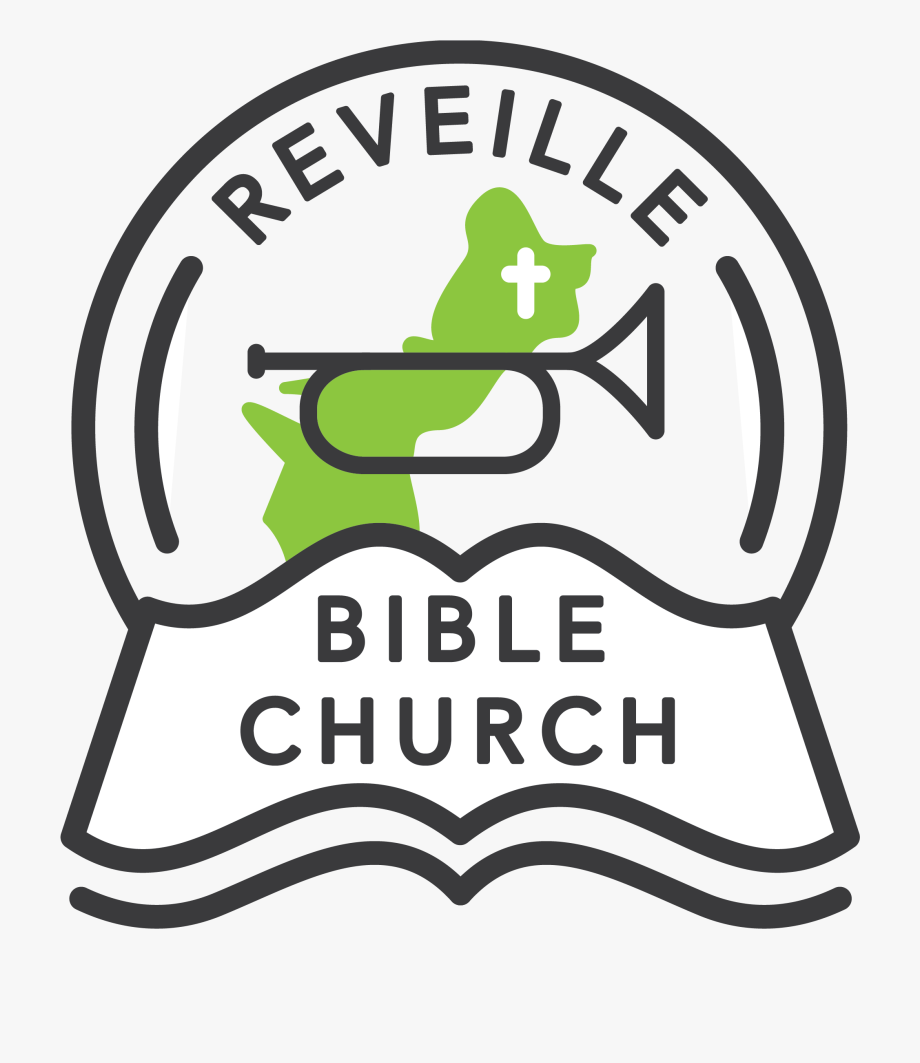 Welcome To Reveille Bible Church.