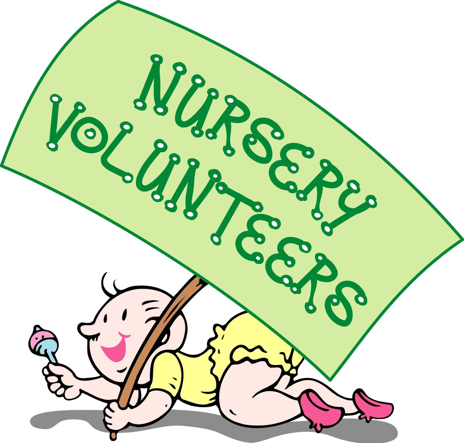 Nursery Volunteers.