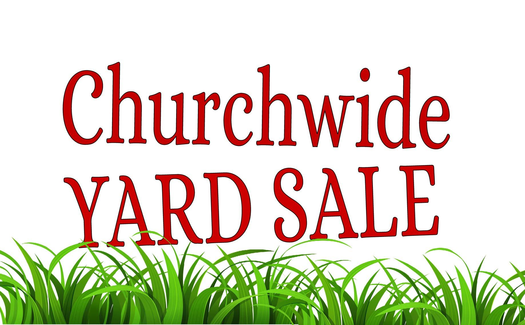 Annual Church Wide Indoor Garage Sale.