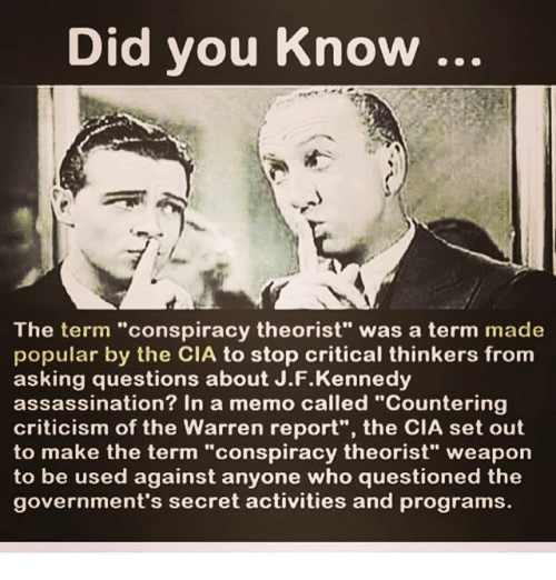 Did You Know the Term Conspiracy Theorist Was a Term Made Popular by.