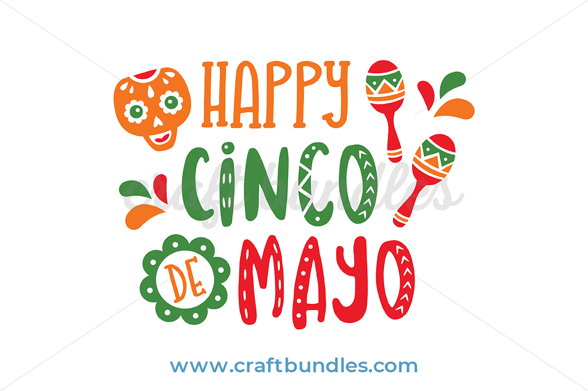 Happy Cinco De Mayo SVG Cut File.