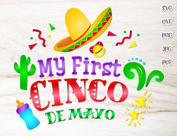 My First Cinco de Mayo SVG Mexican Fiesta Clipart Baby Onesie Cut Print  Sublimation.
