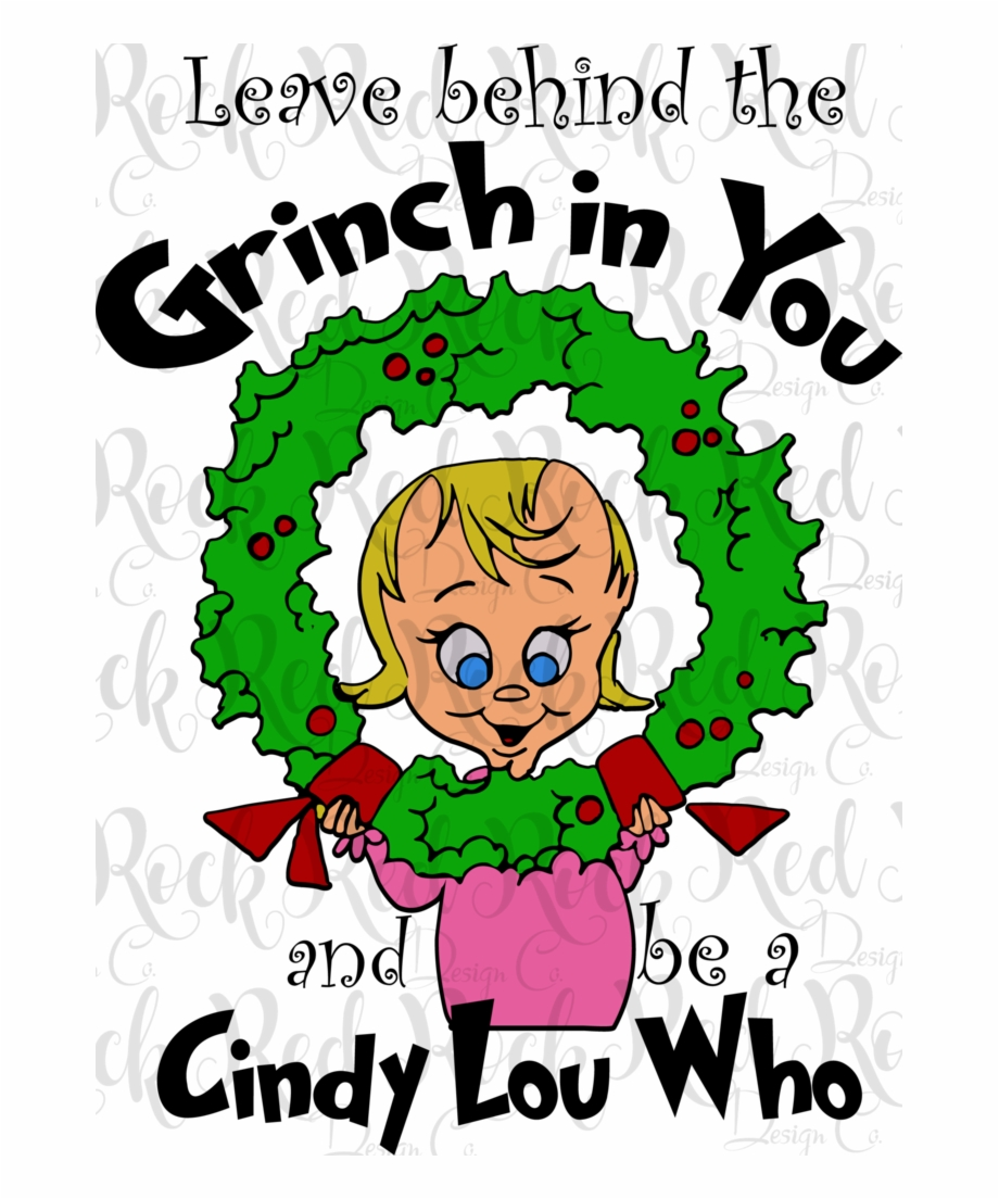 Leave Behind The Grinch.