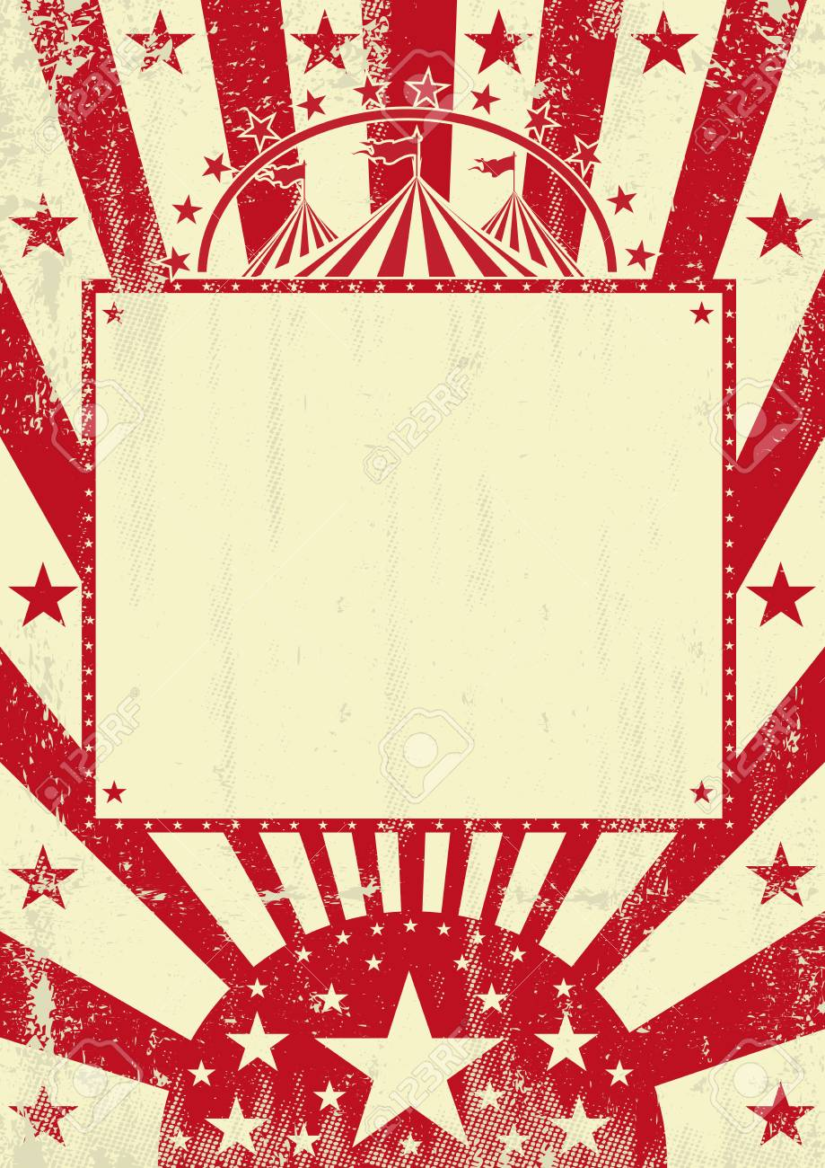 A grunge circus poster for you with a empty frame for your message.