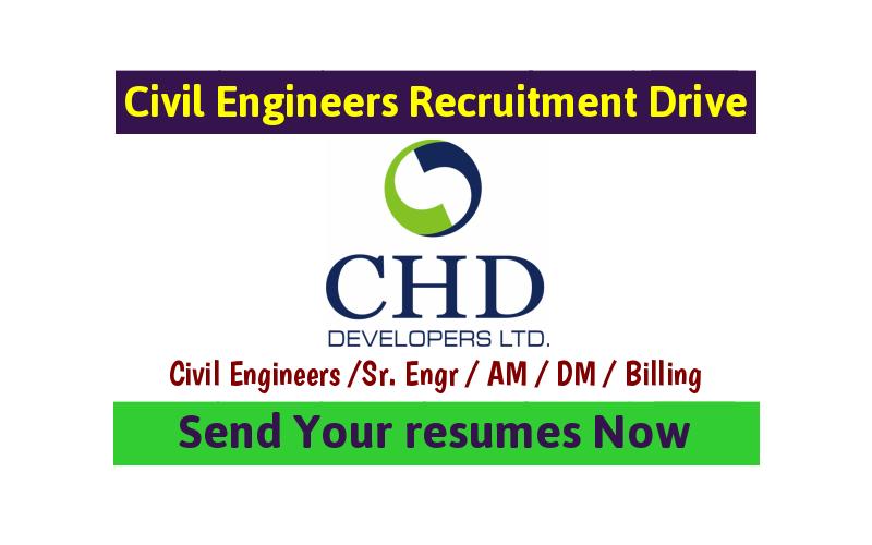CHD Developers Ltd Recruitment.