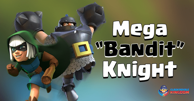 The Best Bandit Deck with Mega Knight.