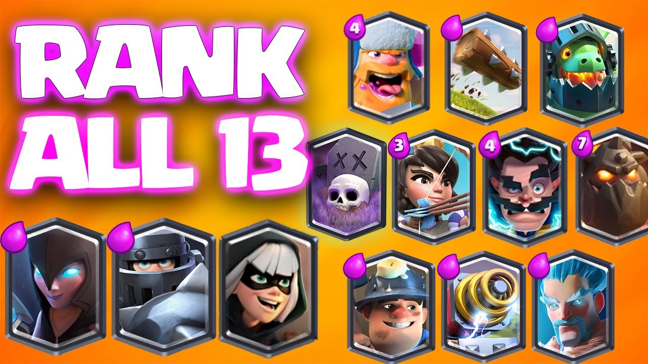 RANKING ALL 13 LEGENDARY CARDS in CLASH ROYALE.