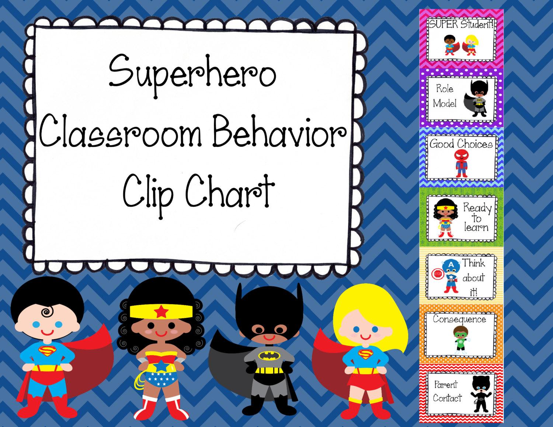 Superhero Classroom Behavior Clip Chart.