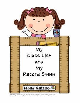 Class List Sheet and Record Sheet.