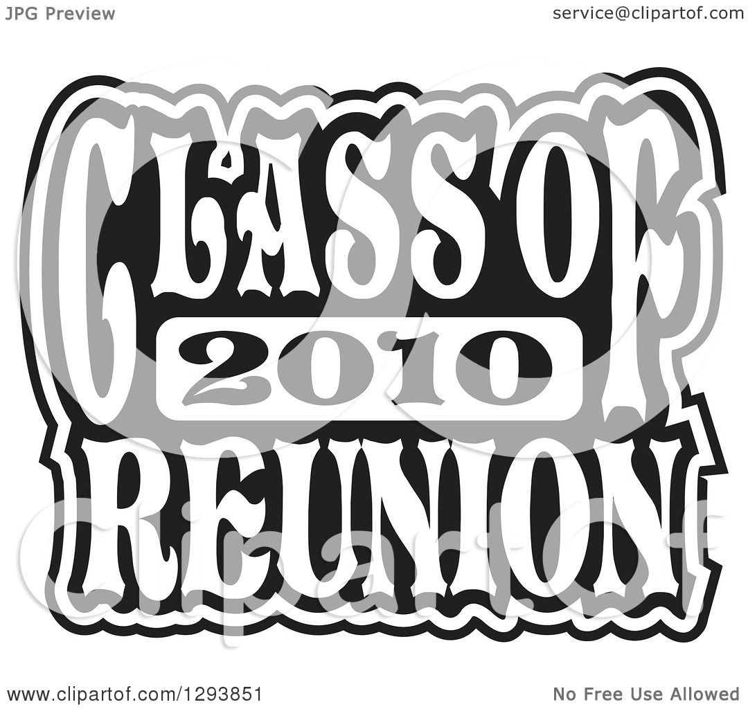 Clipart of a Black and White Class of 2010 High School Reunion.