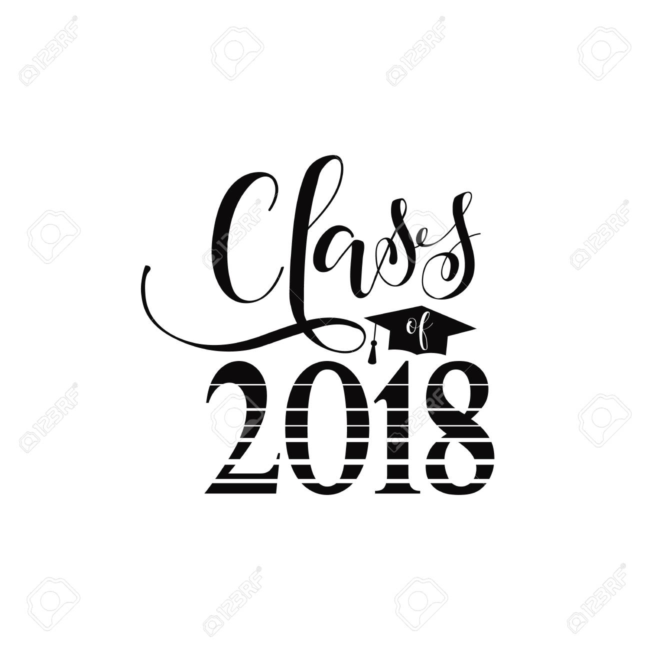 Class of 2018 hand drawn lettering. Vector illustration. Template...