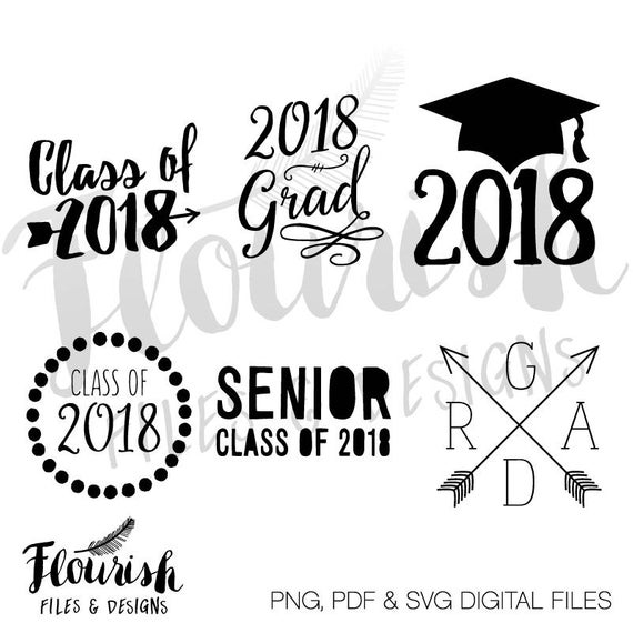 Class of 2018 Digital Cut Files (SVG, PNG, PDF).