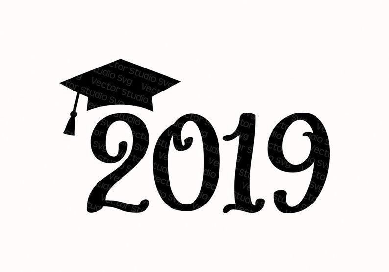 2019 Graduation Clipart Cuttable Design Class Of 2019 Cut Files College Cap  Graduate Svg Graduated Student Of University Svg Dxf Eps Pdf Png.