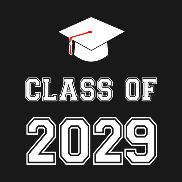 Class Of 2029: Back To School Graduation Gifts T.