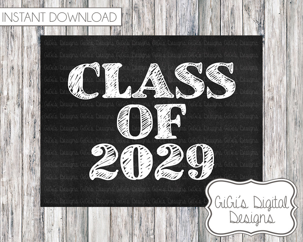 Class of 2029 Graduation Sign First Day of school sign Class.