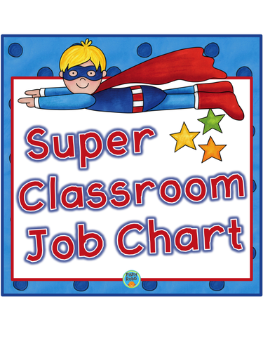 Superhero Classroom Helpers Job Chart.