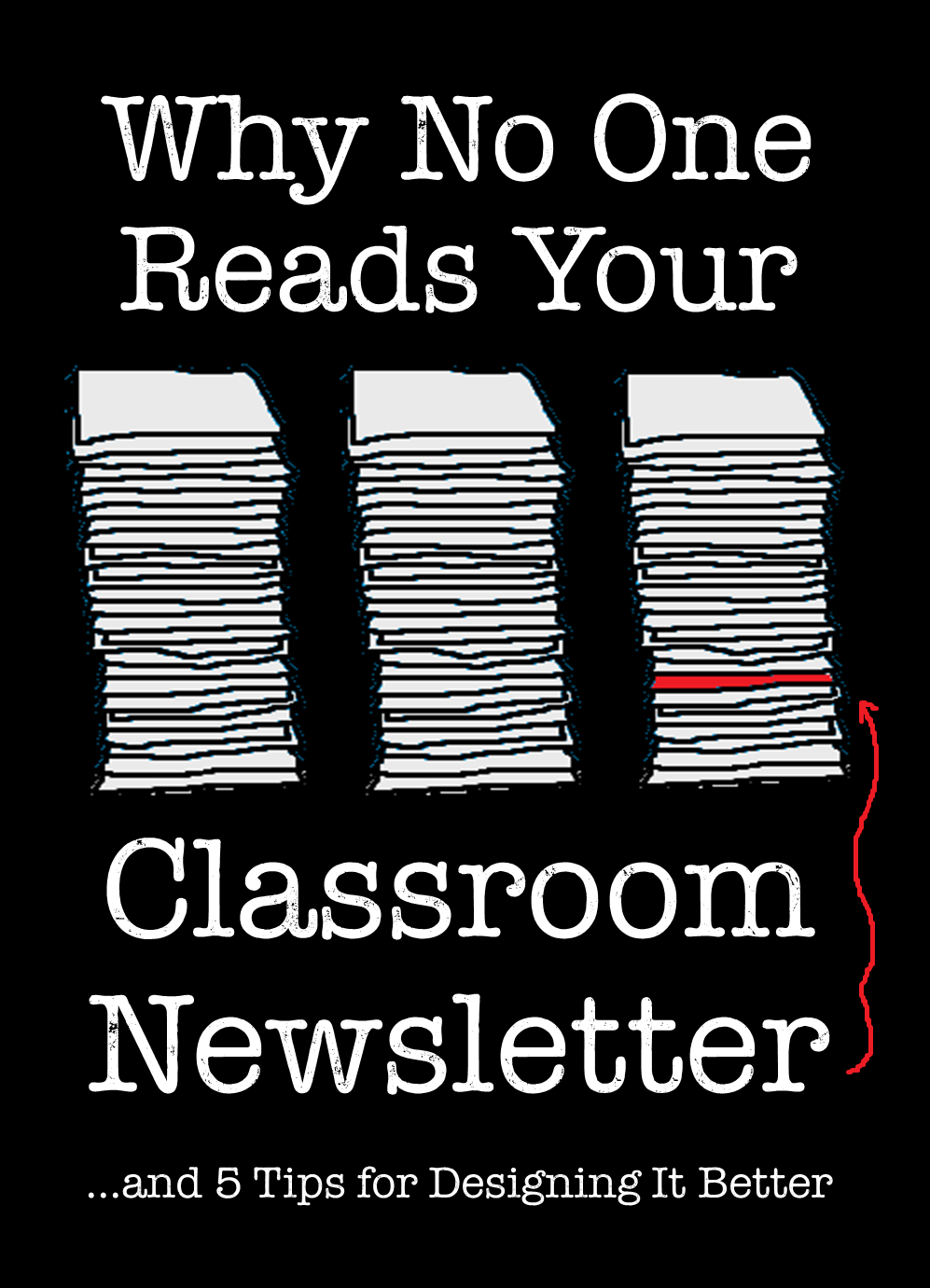 Why No One Reads Your Classroom Newsletter.