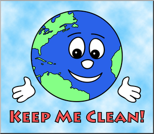 Clip Art: Cute Earth: Keep Me Clean Color 1 I abcteach.com.