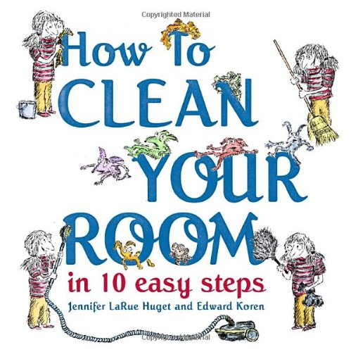 How to Clean Your Room in 10 Easy Steps: Amazon.co.uk: Jennifer.