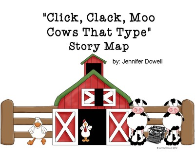 Click, Clack, Moo Cows That Type Story Map.