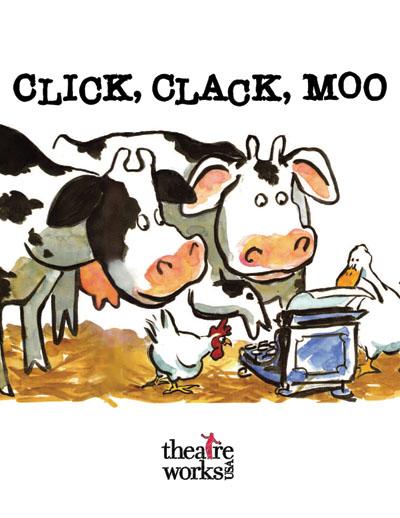 Click, Clack, Moo at The RiverCenter.