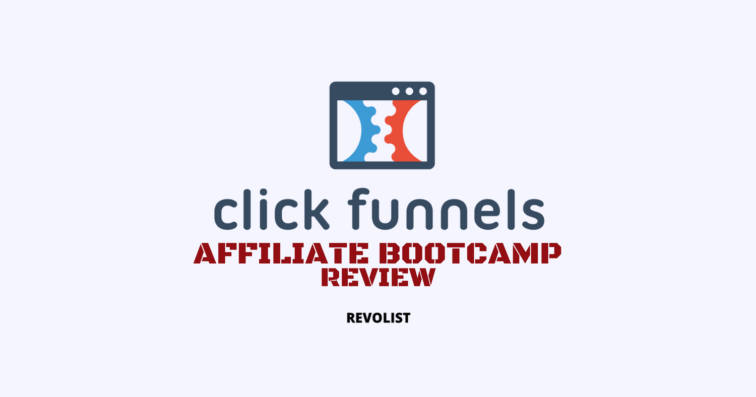 Clickfunnels Affiliate Bootcamp Review: A PROGRAM WORTH SIGNING UP.