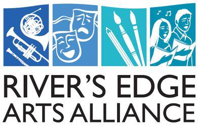 River's Edge Arts Alliance.