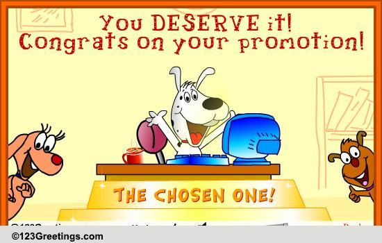 You Deserve It! Free Promotion eCards, Greeting Cards.