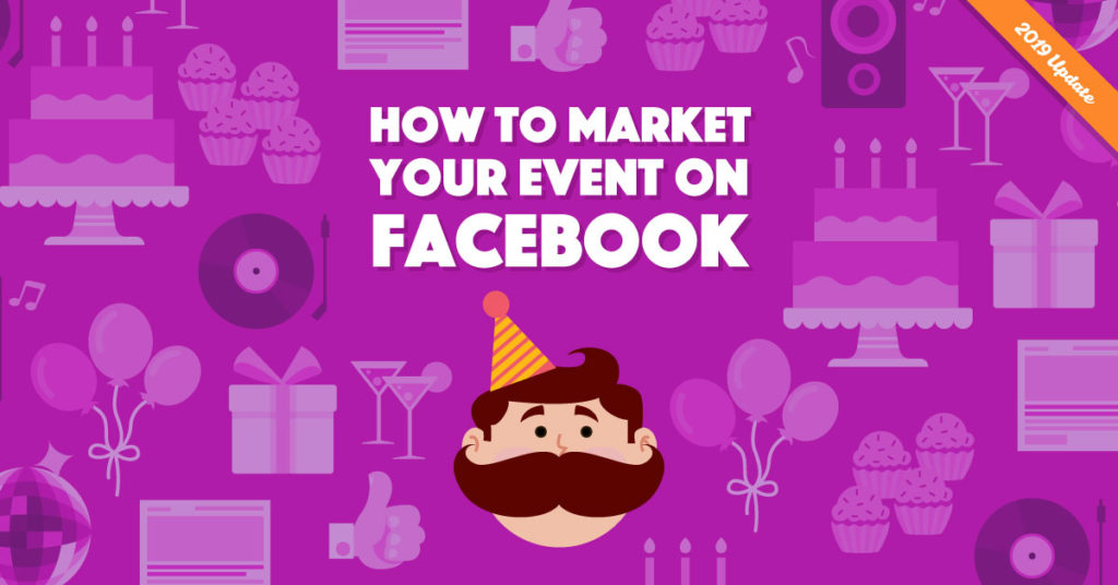 How to Market Your Facebook Event and Boost Attendance.