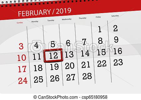 Calendar planner for the month february 2019, deadline day, 12, tuesday.