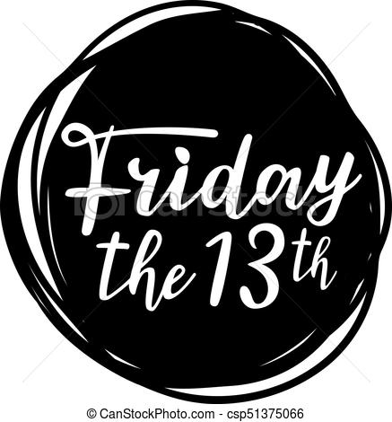 Friday the 13th Illustrations and Clip Art. 73 Friday the 13th.