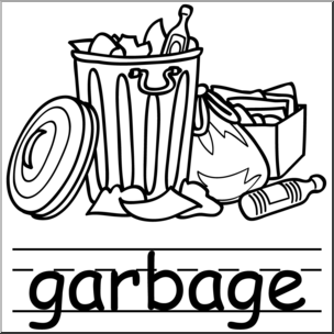 Clip Art: Basic Words: Garbage B&W (poster) I abcteach.com.