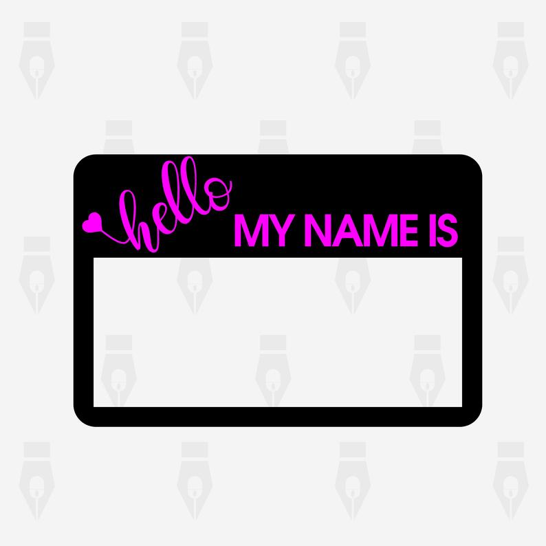 Hello My Name is svg, Hello My Name is digital clipart files for Design,  Printing, Cutting or more. Instant files included svg, png, dxf.