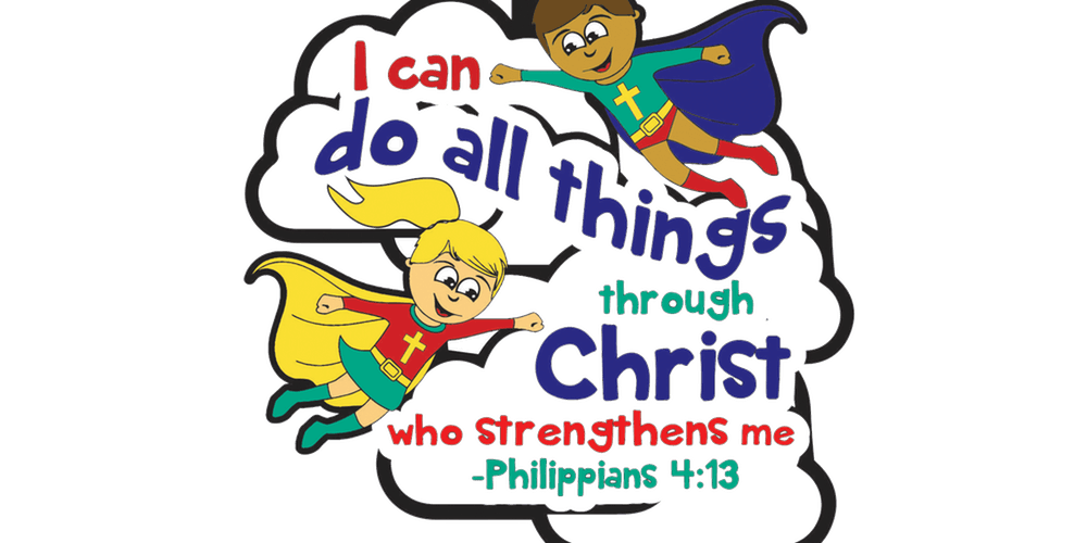 2019 I CAN DO ALL THINGS THROUGH CHRIST 1M, 5K/10K, 13.1/26.2.