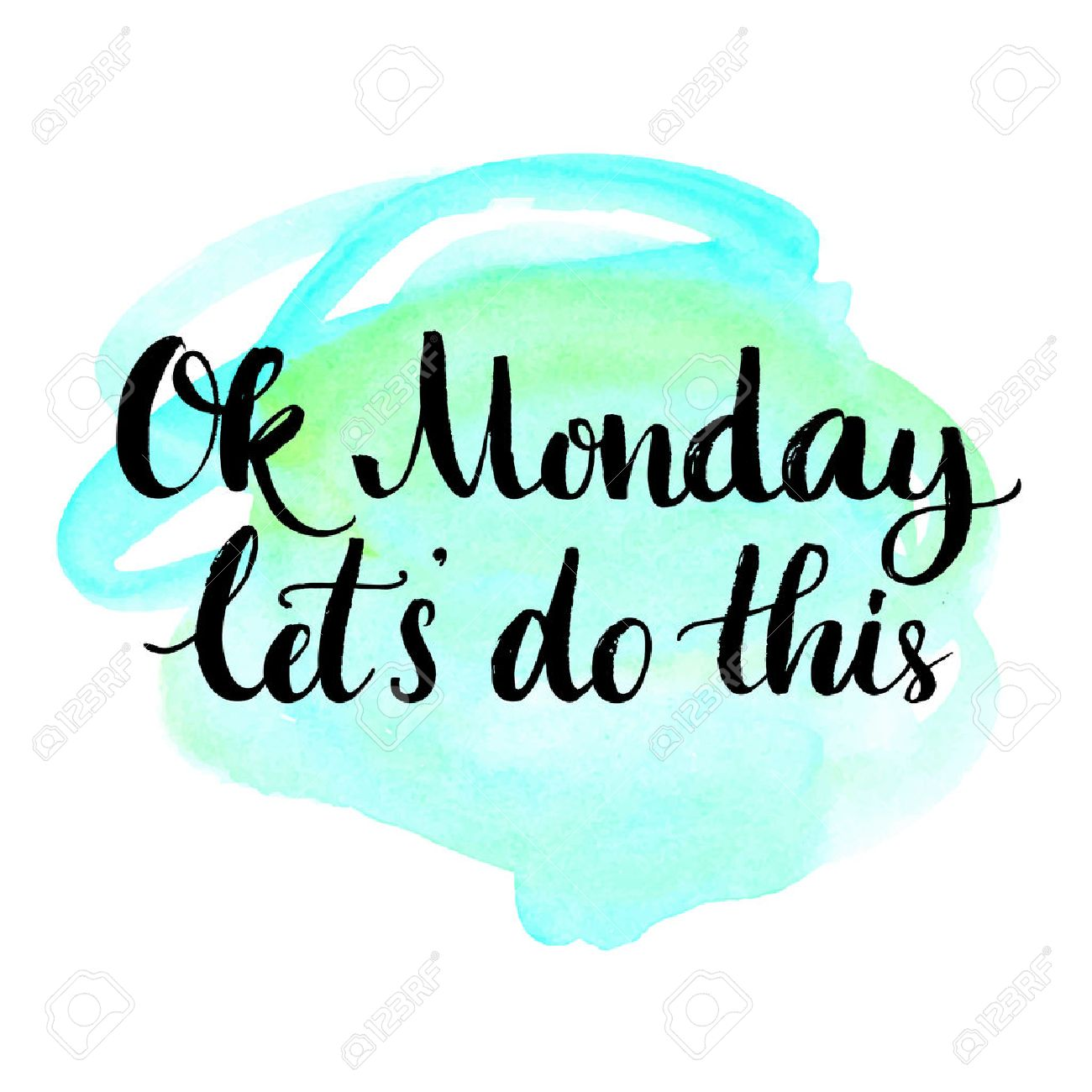 Ok Monday, let's do this. Motivational quote for office workers,...