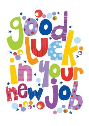 Good Luck In Your New Job Colorful Clipart.