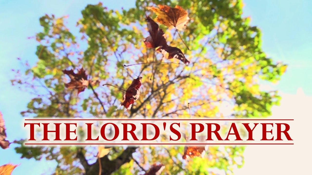The Lord's Prayer.