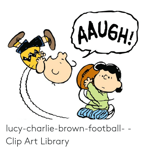 AAUGH! Lucy.