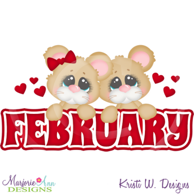 February Title SVG Cutting Files Includes Clipart.