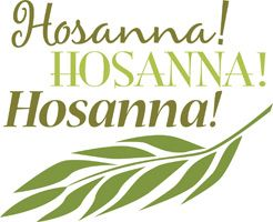 Palm Sunday Clip Art Image of Hosanna caption and palm branch in.