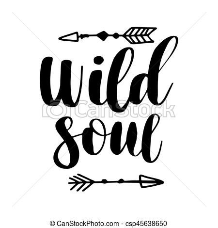 Boho Style Lettering quotes and hand drawn elements. Wild and free, free  spirit, wild soul phrases. Vector illustration..