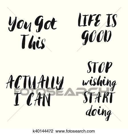 Lettering motivational phrases set. Motivational quotes. Clipart.
