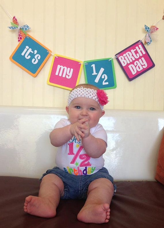 25+ best ideas about Half Birthday Baby on Pinterest.
